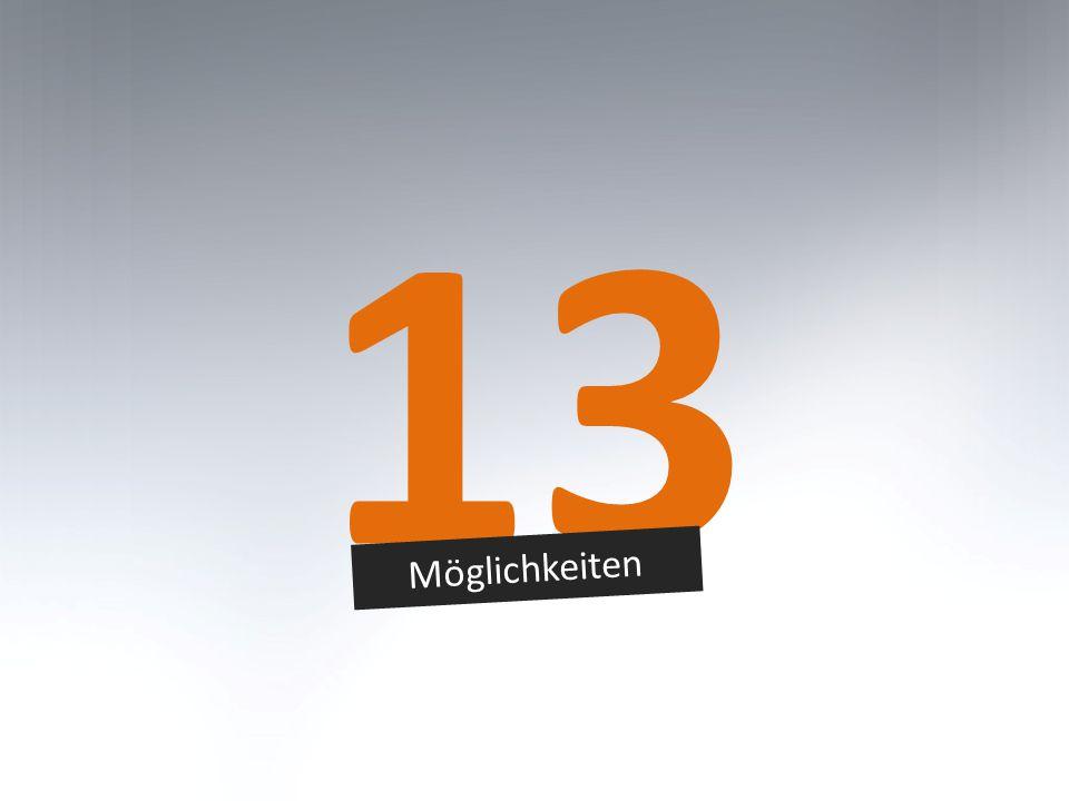 13 Möglichkeiten