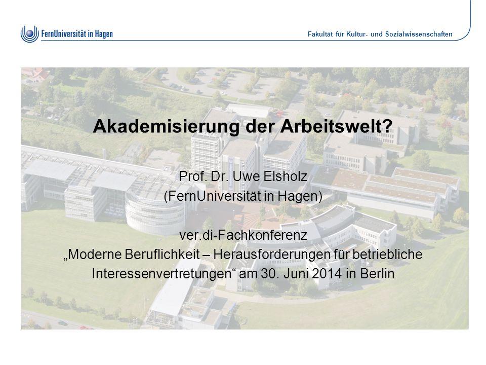Akademisierung der Arbeitswelt. Prof. Dr