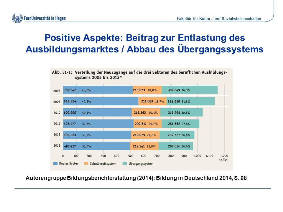 Positive Aspekte: Beitrag zur Entlastung des Ausbildungsmarktes / Abbau des Übergangssystems