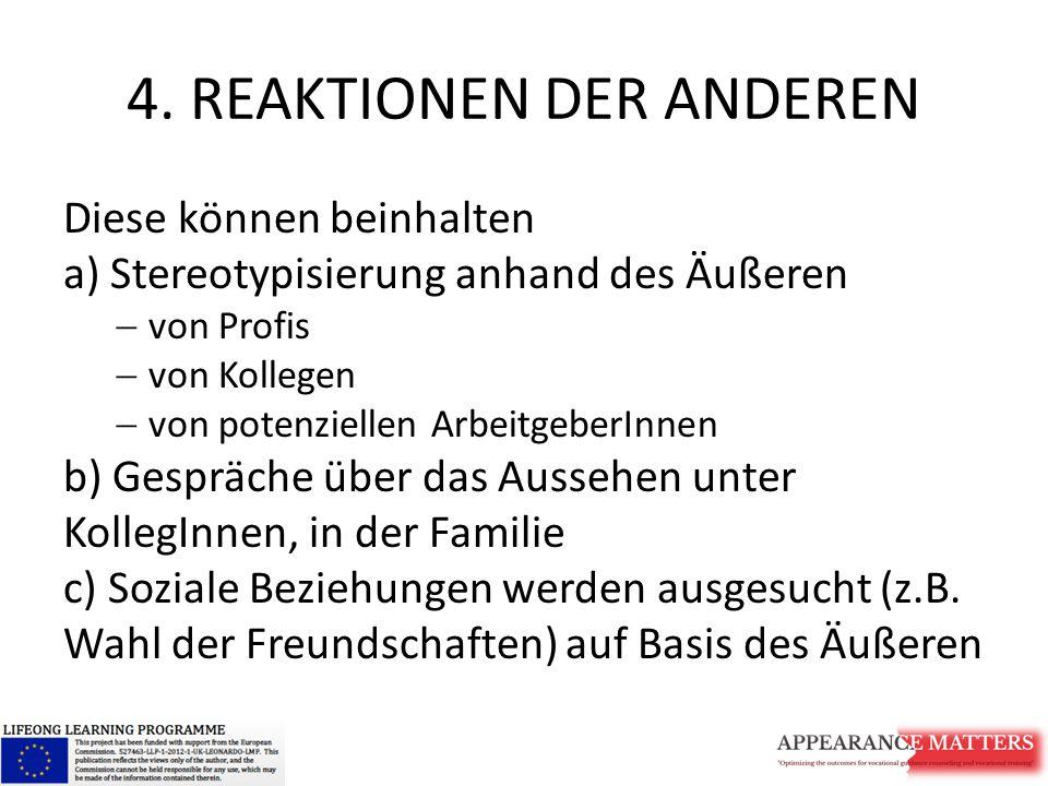 4. REAKTIONEN DER ANDEREN