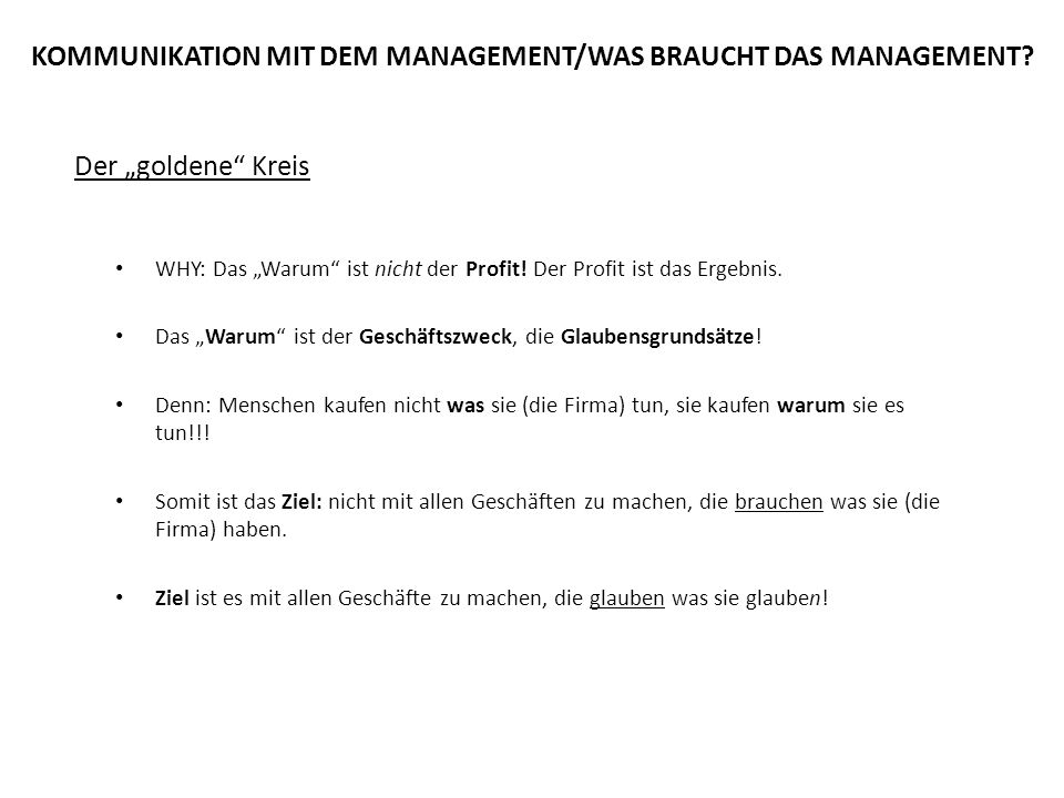KOMMUNIKATION MIT DEM MANAGEMENT/WAS BRAUCHT DAS MANAGEMENT