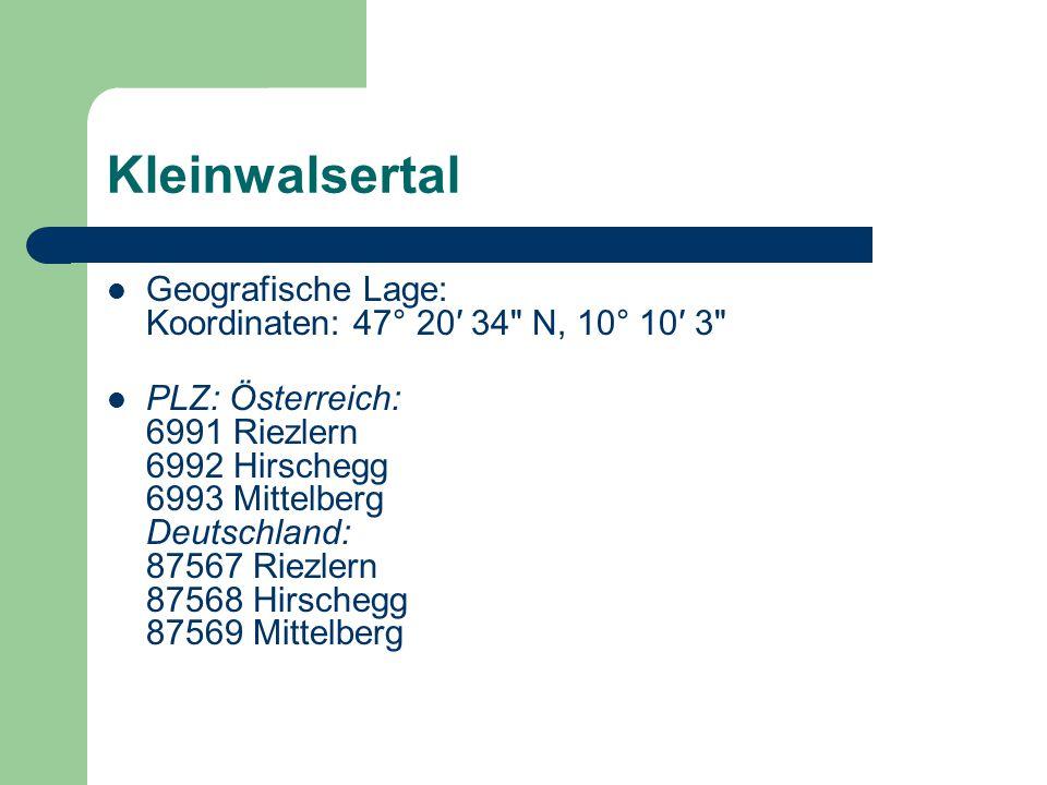 Kleinwalsertal Geografische Lage: Koordinaten: 47° 20′ 34 N, 10° 10′ 3