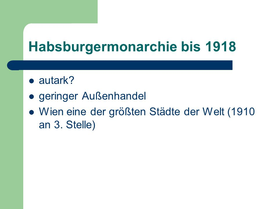 Habsburgermonarchie bis 1918