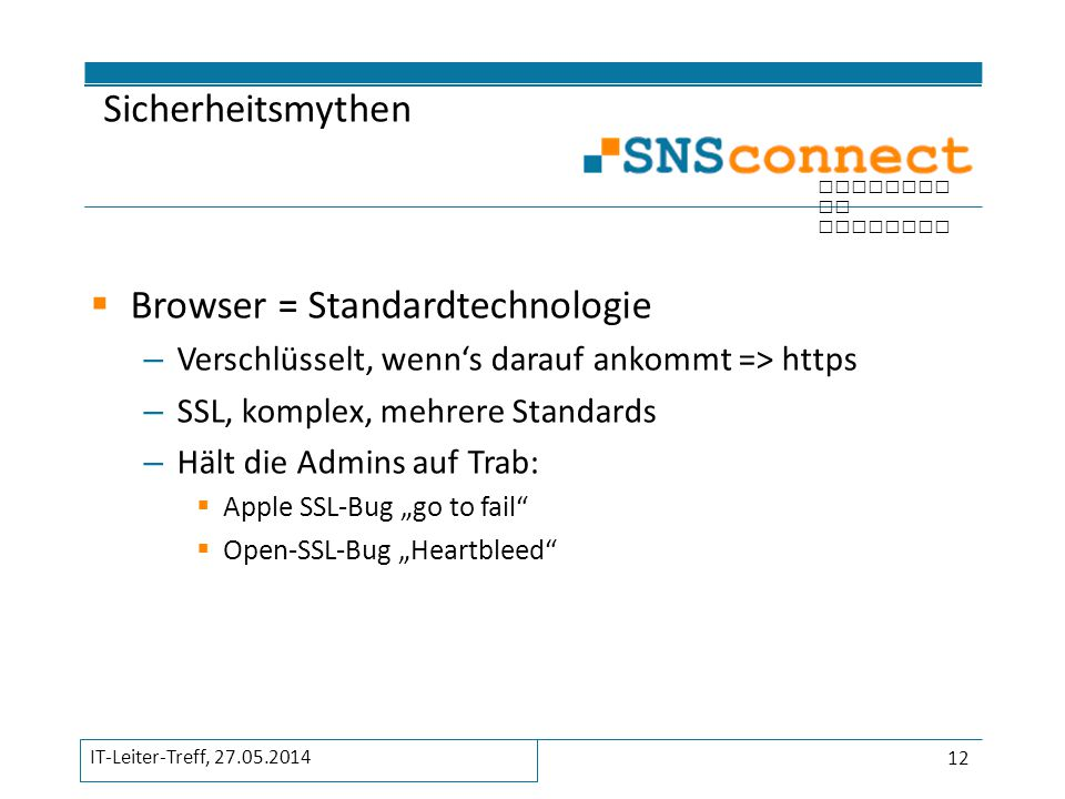 Browser = Standardtechnologie