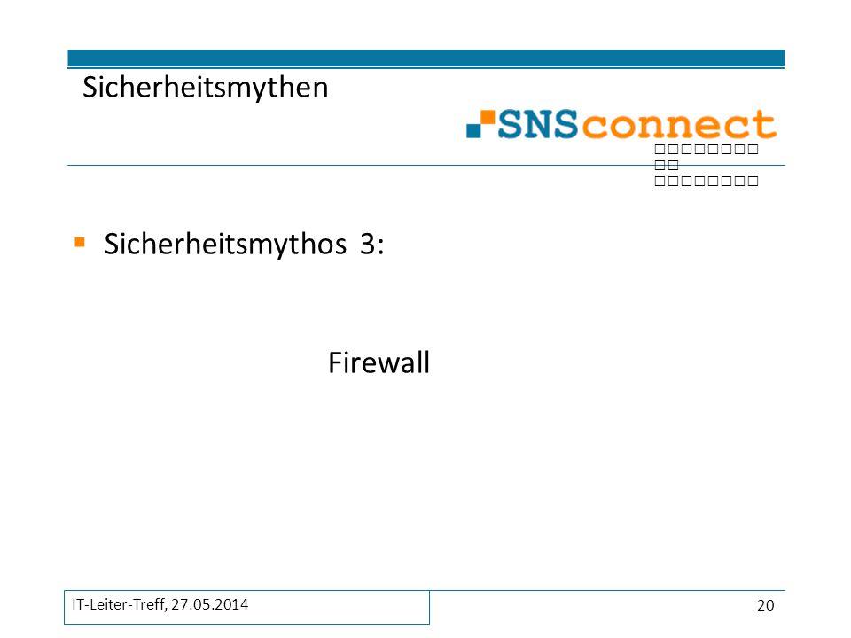 Sicherheitsmythos 3: Firewall