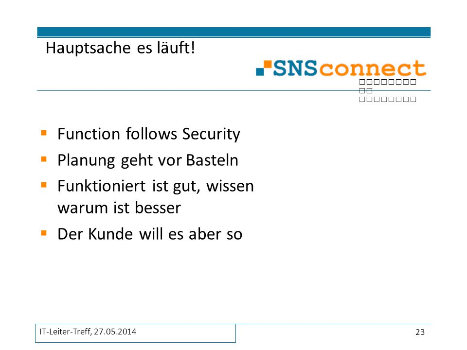 Function follows Security Planung geht vor Basteln