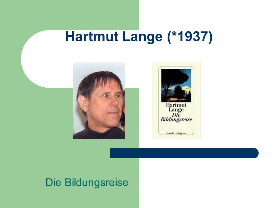 Hartmut Lange (*1937) Die Bildungsreise