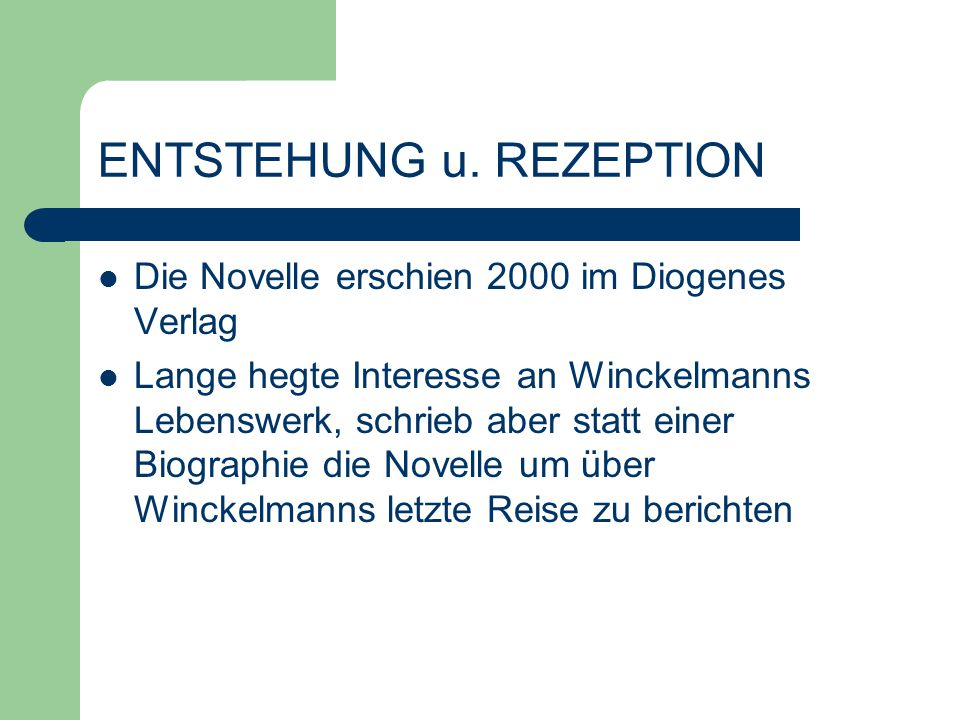 ENTSTEHUNG u. REZEPTION