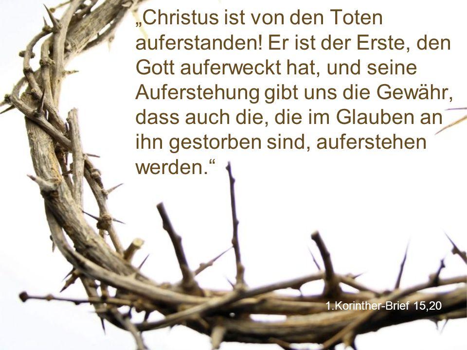 """""""Christus ist von den Toten auferstanden"""
