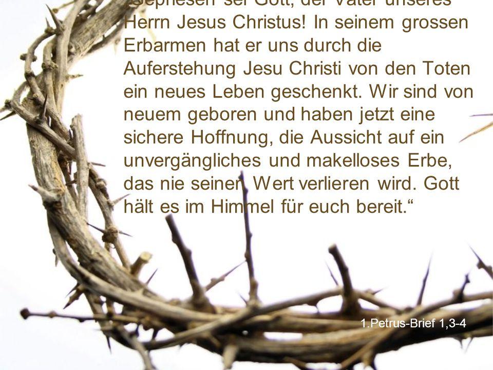 """""""Gepriesen sei Gott, der Vater unseres Herrn Jesus Christus"""
