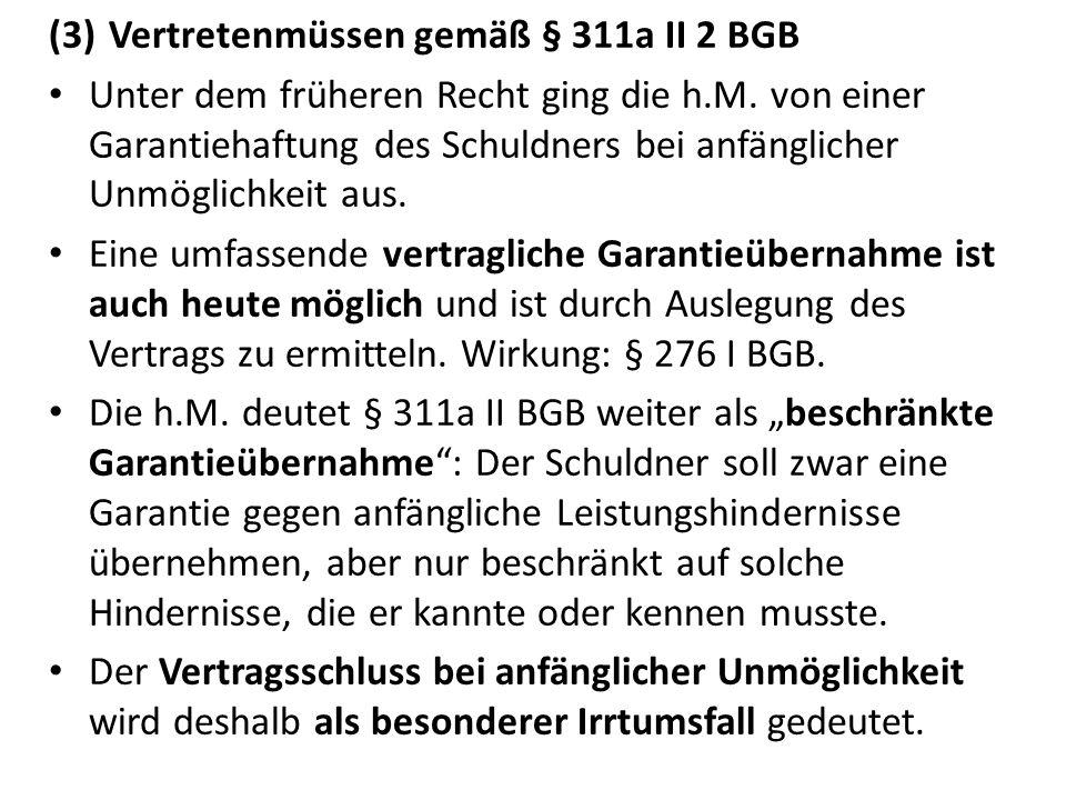 Vertretenmüssen gemäß § 311a II 2 BGB