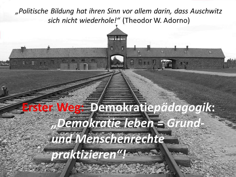 "Erster Weg: Demokratiepädagogik: ""Demokratie leben = Grund-"
