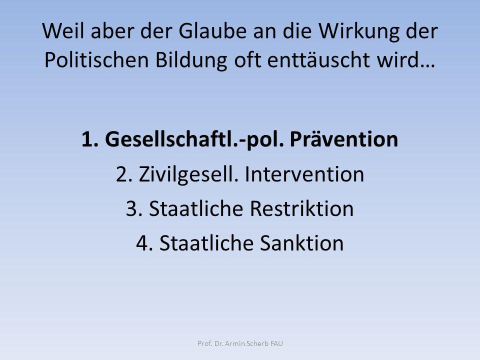 1. Gesellschaftl.-pol. Prävention