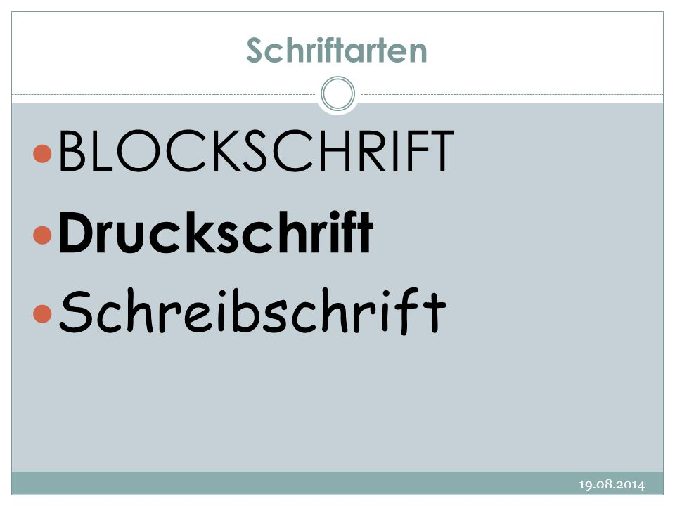 Schriftarten BLOCKSCHRIFT Druckschrift Schreibschrift 05.04.2017