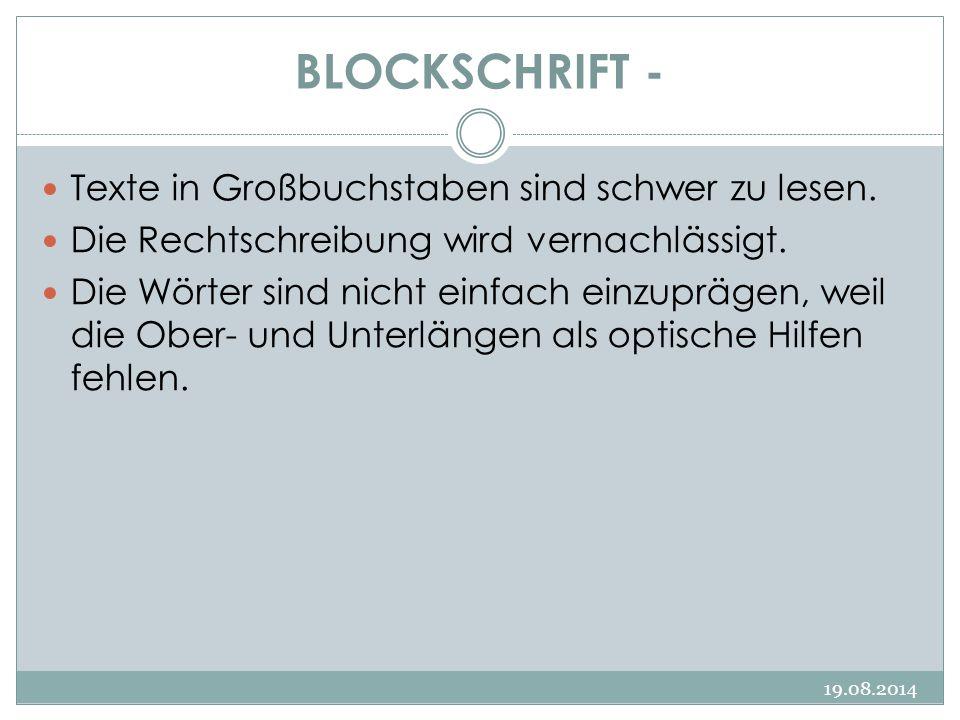 BLOCKSCHRIFT - Texte in Großbuchstaben sind schwer zu lesen.