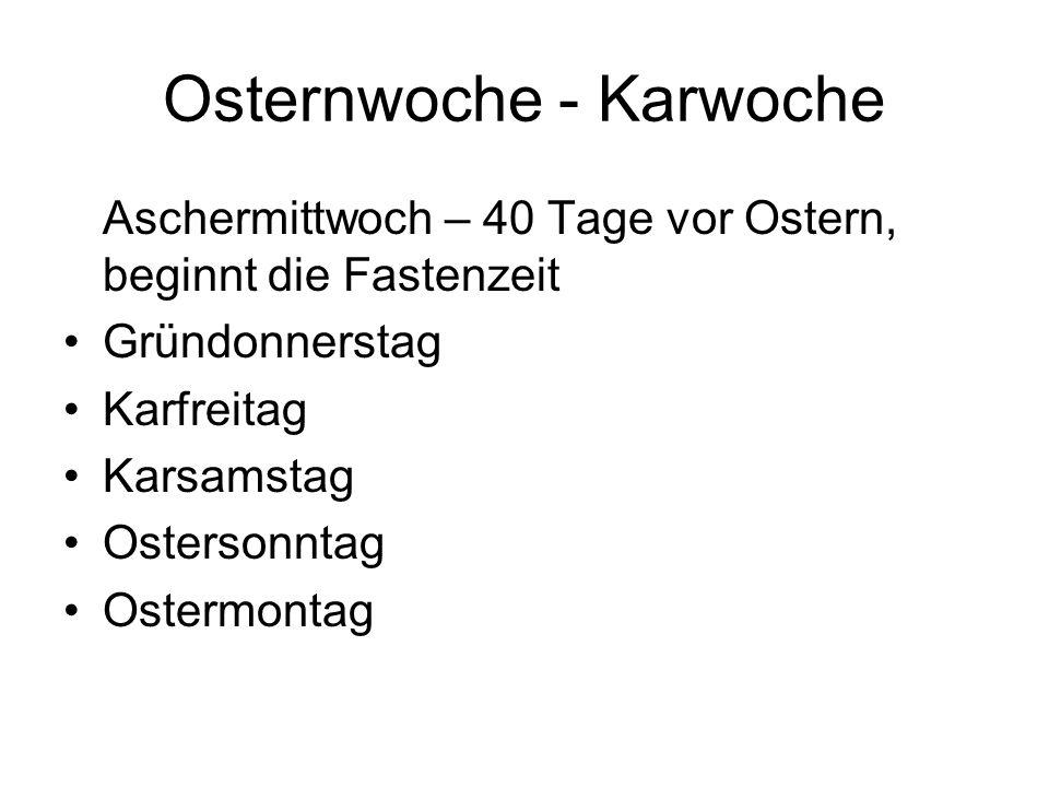 Osternwoche - Karwoche