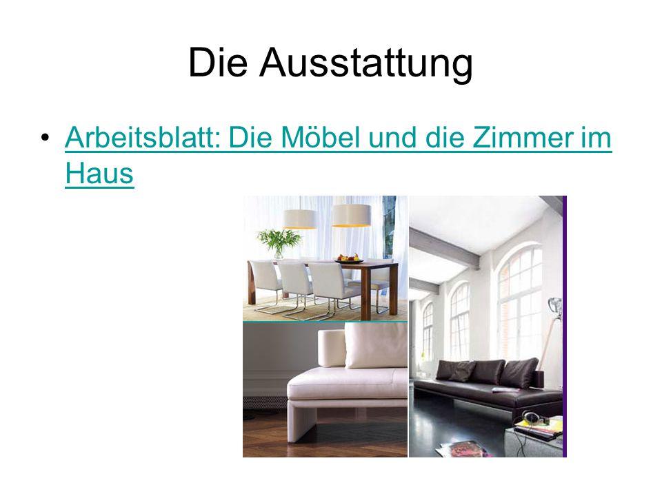 Die Ausstattung Arbeitsblatt: Die Möbel und die Zimmer im Haus