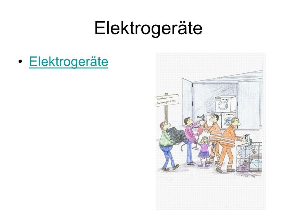 Elektrogeräte Elektrogeräte