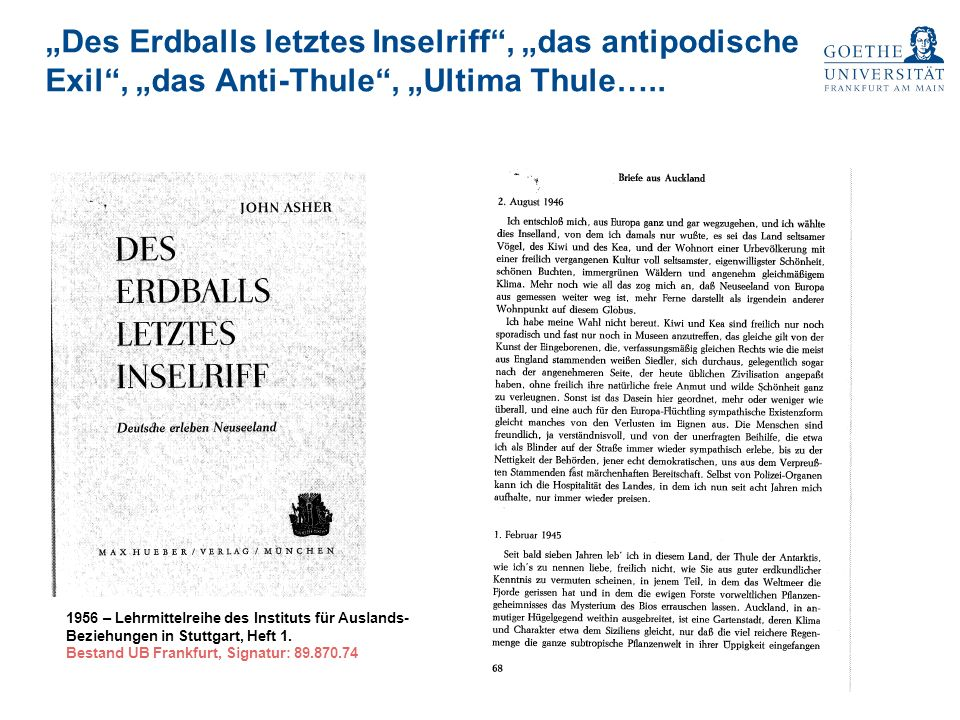 """Des Erdballs letztes Inselriff , ""das antipodische Exil , ""das Anti-Thule , ""Ultima Thule….."