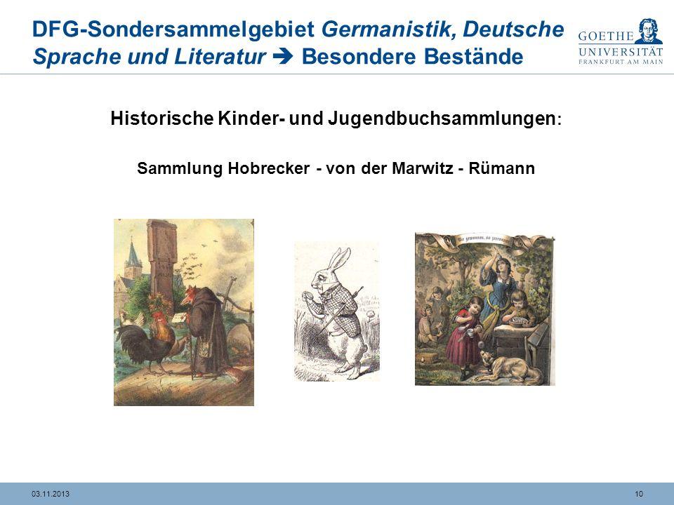 DFG-Sondersammelgebiet Germanistik, Deutsche Sprache und Literatur  Besondere Bestände