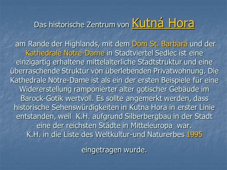 Das historische Zentrum von Kutná Hora am Rande der Highlands, mit dem Dom St.