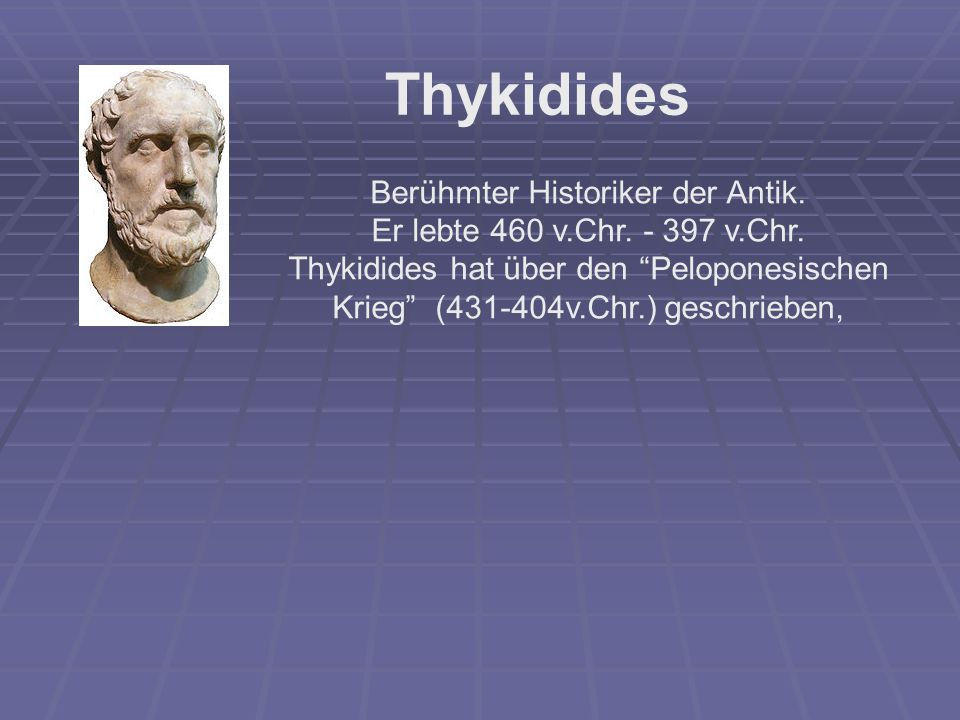 Berühmter Historiker der Antik.