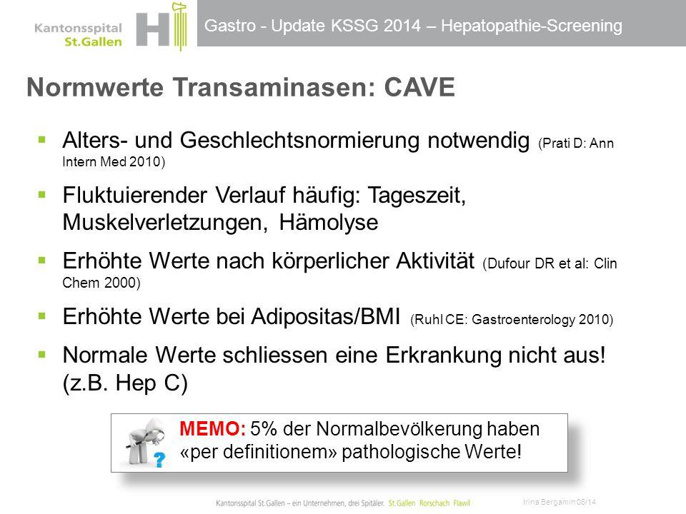 Normwerte Transaminasen: CAVE