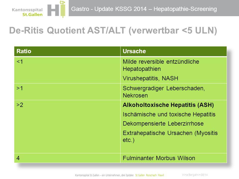 De-Ritis Quotient AST/ALT (verwertbar <5 ULN)