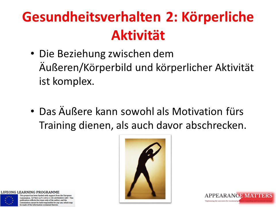 Gesundheitsverhalten 2: Körperliche Aktivität