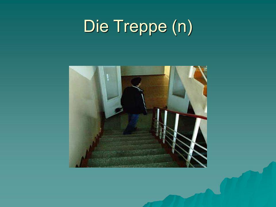 Die Treppe (n)