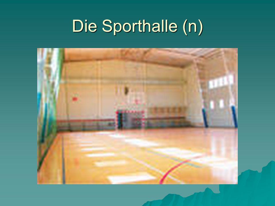 Die Sporthalle (n)