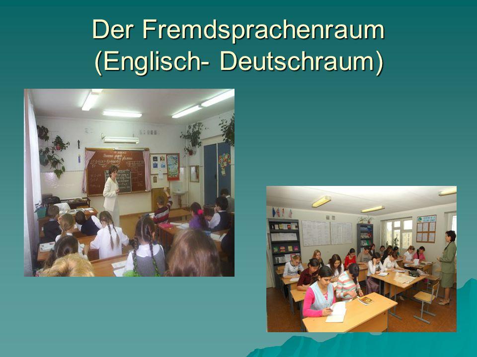 Der Fremdsprachenraum (Englisch- Deutschraum)