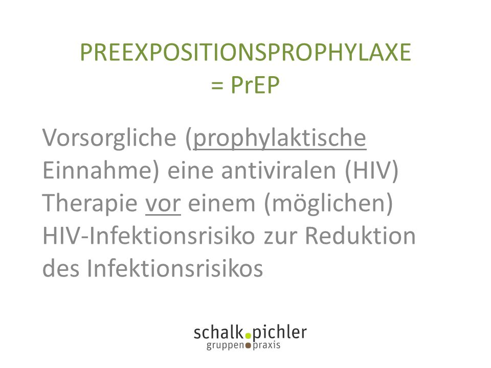 PREEXPOSITIONSPROPHYLAXE = PrEP