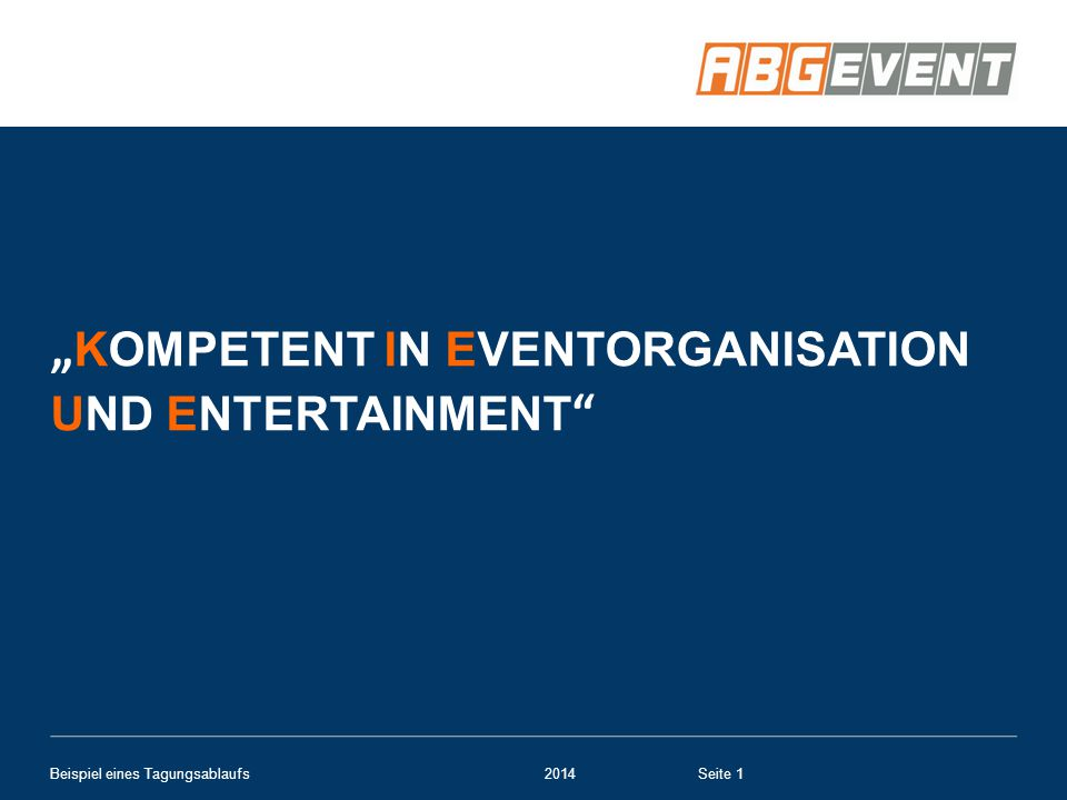 """Kompetent in Eventorganisation und Entertainment"