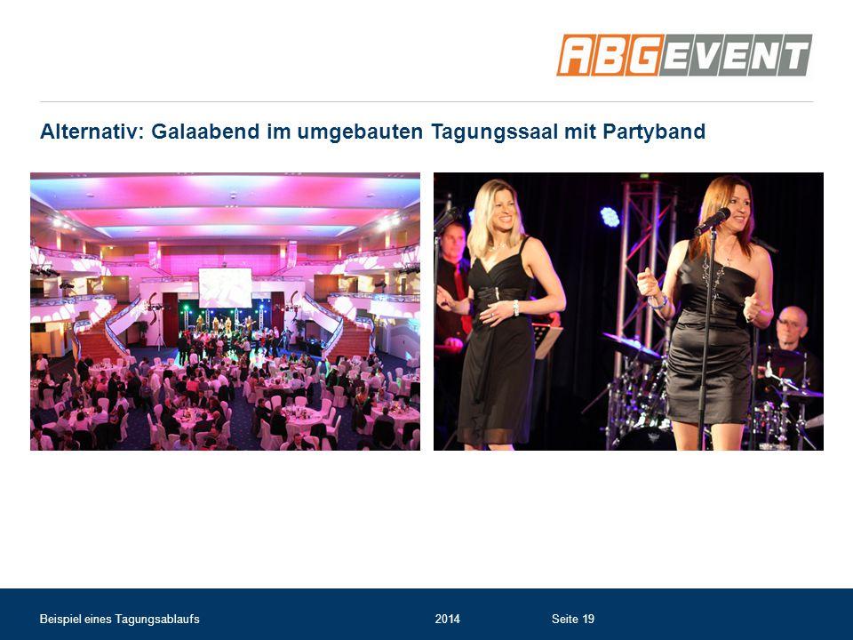 Alternativ: Galaabend im umgebauten Tagungssaal mit Partyband