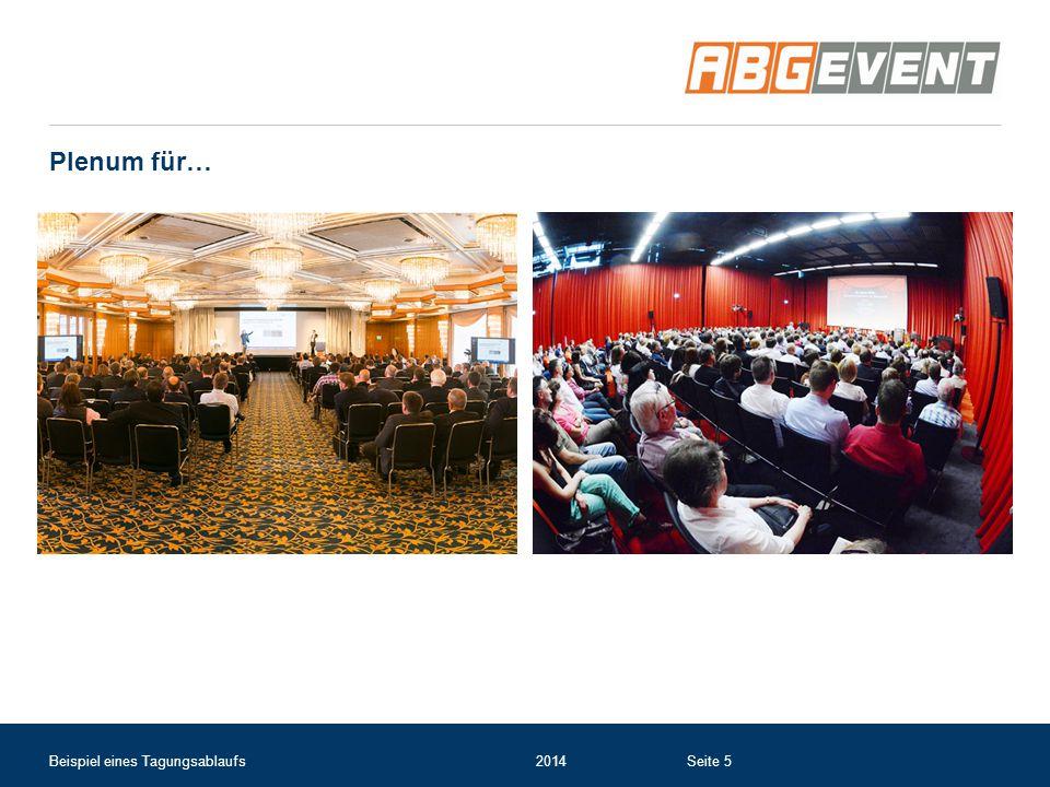 Plenum für… Beispiel eines Tagungsablaufs 2014