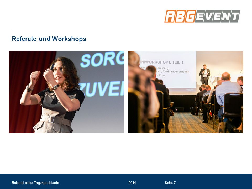Referate und Workshops