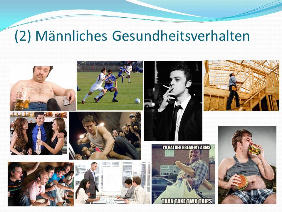(2) Männliches Gesundheitsverhalten