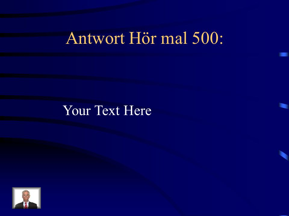 Antwort Hör mal 500: Your Text Here
