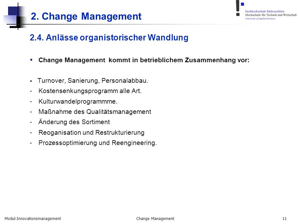 2. Change Management 2.4. Anlässe organistorischer Wandlung