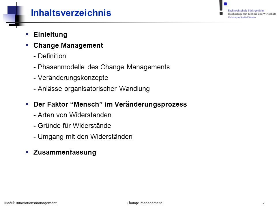 Inhaltsverzeichnis Einleitung Change Management - Definition