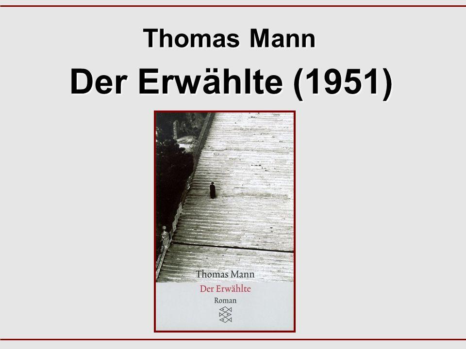 Thomas Mann Der Erwählte (1951)