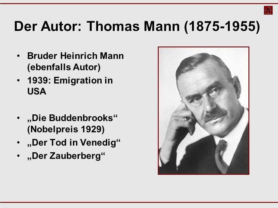 Der Autor: Thomas Mann (1875-1955)