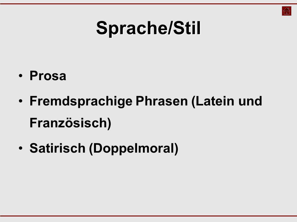 Sprache/Stil Prosa Fremdsprachige Phrasen (Latein und Französisch)