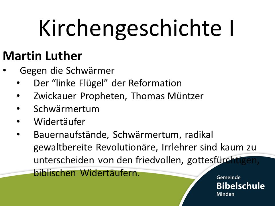 Kirchengeschichte I Martin Luther Gegen die Schwärmer