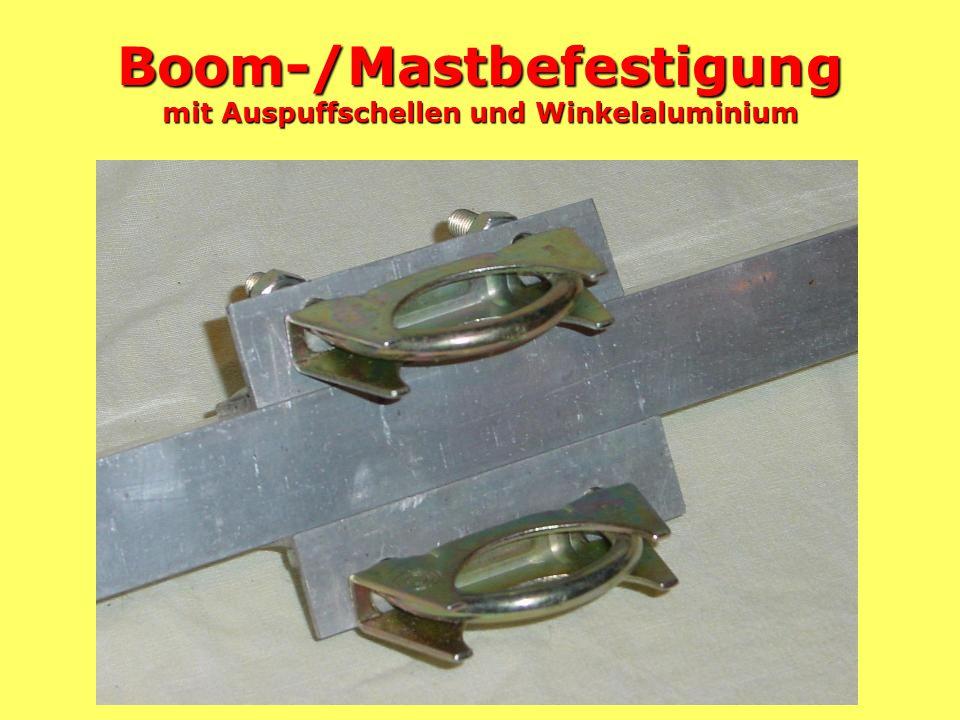 Boom-/Mastbefestigung mit Auspuffschellen und Winkelaluminium