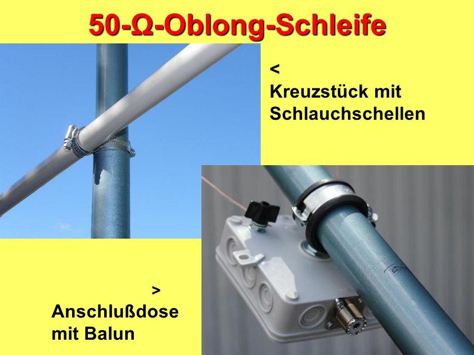 50-Ω-Oblong-Schleife < Kreuzstück mit Schlauchschellen Anschlußdose
