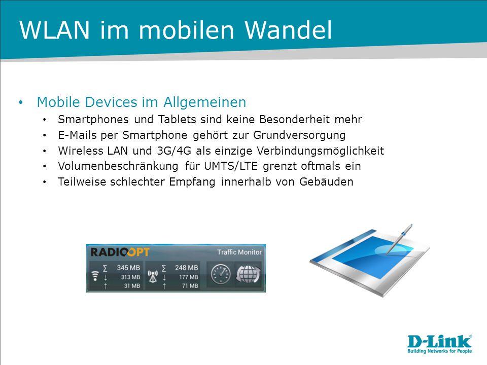 WLAN im mobilen Wandel Mobile Devices im Allgemeinen