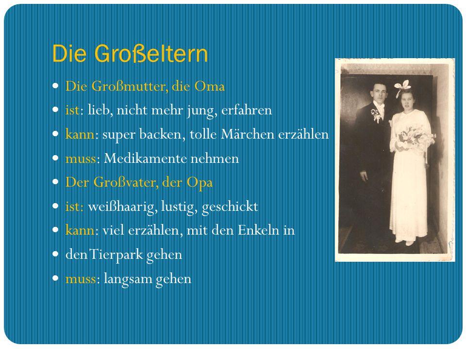 Die Großeltern Die Großmutter, die Oma