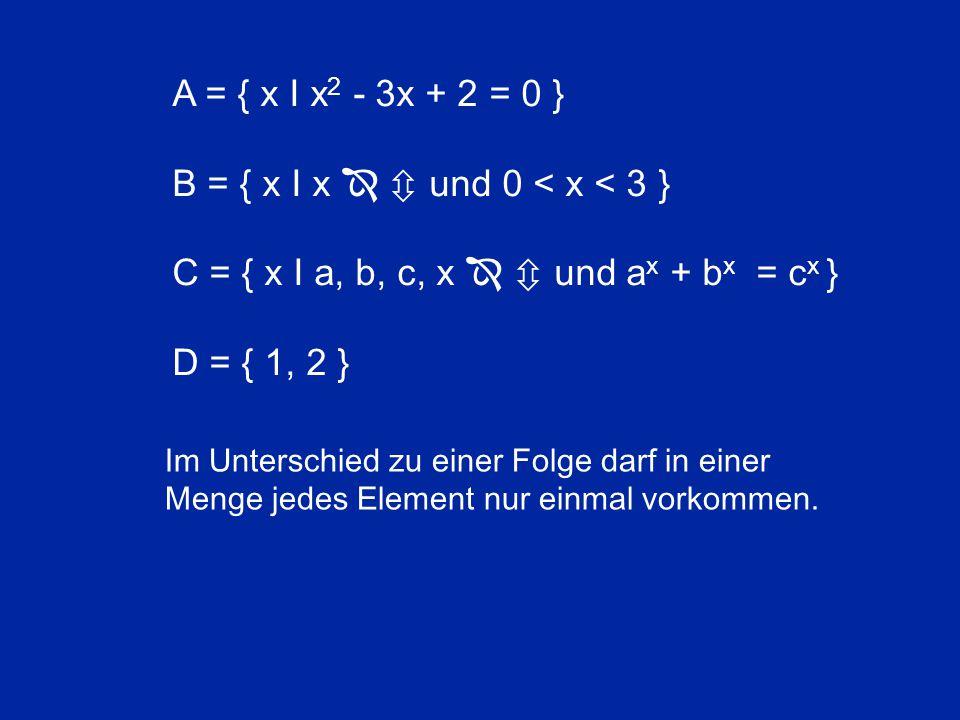 B = { x I x   und 0 < x < 3 }